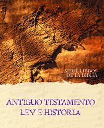 Antiguo Testamento. Ley e historia