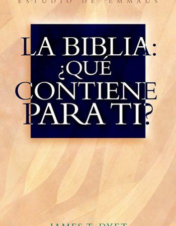 La Biblia: ¿Qué contiene para ti? 1