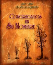 Congregados en Su Nombre, Vol.1 (Comp. histórica) Incluye DVD