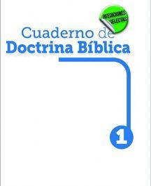 "Cuadernos de Doctrina Bíblica Nº1  - Reimp. 2015 ""Reediciones Selectas"""
