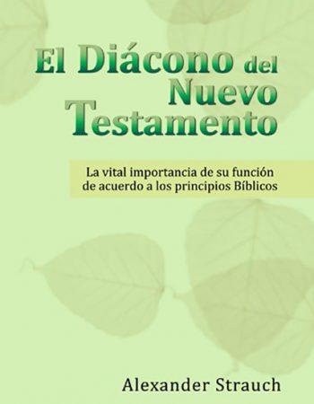 El Diácono del Nuevo Testamento 1