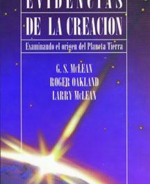 Evidencias de la creacion (Examinando el origen del planeta tierra)