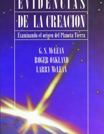 Evidencias de la creacion (Examinando el origen del planeta tierra) 1