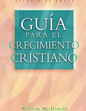 Guía para el crecimiento cristiano 1