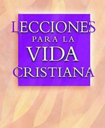 Lecciones para la vida cristiana