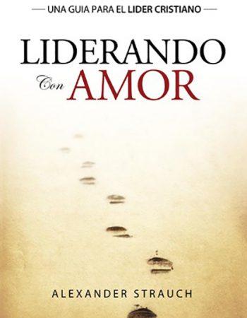 Liderando con Amor 1