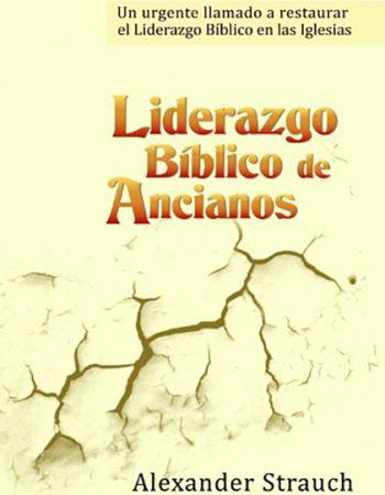 Liderazgo Bíblico de Ancianos 1