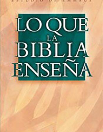 Lo que la Biblia enseña 1