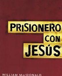 Prisionero con Jesús