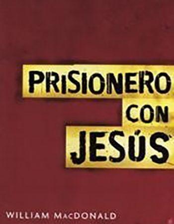 Prisionero con Jesús 1