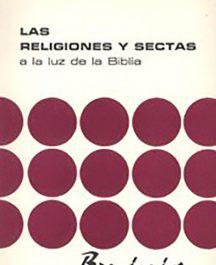 Religiones y sectas a la luz de la Biblia