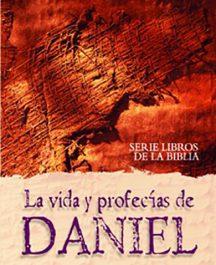 La vida y profecías de Daniel